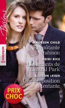 Envoutante trahison - Les amants de Central Park - Une proposition si tentante