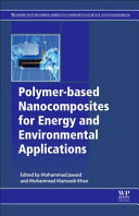 Polymer based Nanocomposites for Energy and Environmental Applications