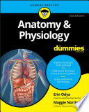 """Anatomy & Physiology For Dummies"" by Erin Odya, Maggie A. Norris"