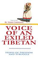 Voice of An Exiled Tibetan