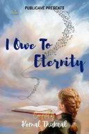 I Owe To ETERNITY Pdf/ePub eBook