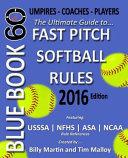 Bluebook 60   Fastpitch Softball Rules   2016
