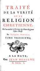 Traité De La Verité De La Religion Chretienne