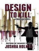 Design to Kill