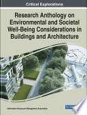 Research Anthology on Environmental and Societal Well Being Considerations in Buildings and Architecture