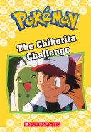 The Chikorita Challenge (Pokémon Classic Chapter Book #11) Pdf/ePub eBook