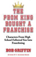The Prom King Bought a Franchise Pdf/ePub eBook
