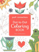 Posh Connections a Dot-To-Dot Coloring Book for Adults