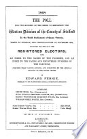 The Poll for Two Knights of the Shire to Represent the Western Division of the County of Stafford     Taken on Tuesday  the Twenty fourth of November 1868