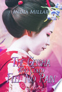 The Geisha Who Could Feel No Pain