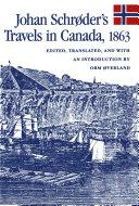 Johan Schr¿der's Travels in Canada, 1863