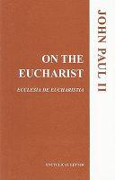 On the Eucharist
