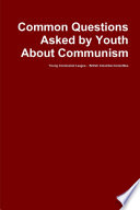 Common Questions Asked by Youth About Communism