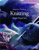 Beginner's Guide to Knitting