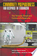 Community Preparedness and Response to Terrorism: The terrorist threat and community response