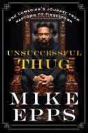 Unsuccessful Thug [Pdf/ePub] eBook