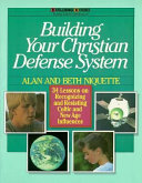 Building Your Christian Defense System