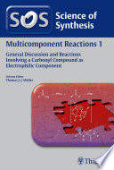 Science of Synthesis  Multicomponent Reactions Vol  1