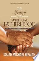 The Mystery of Spiritual Fatherhood