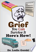 Grief You Can Survive It-Here's How!