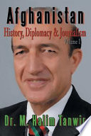 AFGHANISTAN  History  Diplomacy and Journalism Volume 1