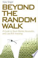 Beyond The Random Walk