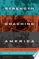 Strength Coaching In America Book
