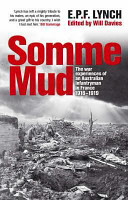 Somme Mud : the War Experiences of an Infantryman in France 1916-1919