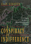 A Conspiracy of Indifference