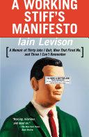 A Working Stiff s Manifesto
