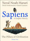 Sapiens  A Graphic History  Volume 2
