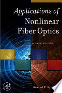 """""""Applications of Nonlinear Fiber Optics"""" by Govind P. Agrawal"""