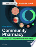 """""""Community Pharmacy: Symptoms, Diagnosis and Treatment"""" by Paul Rutter"""