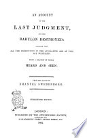 An Account of the Last Judgment and the Babylon Destroyed