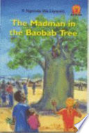 Books - Junior African Writers Series Lvl 1: Madman in the Baobab Tree | ISBN 9780435891282
