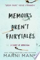Memoirs Aren t Fairytales Book