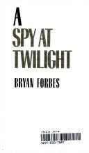 A Spy at Twilight ebook