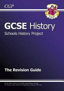 GCSE History Schools History Project Revision Guide
