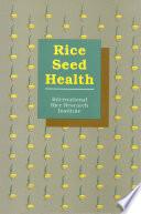 Rice Seed Health