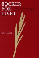 Böcker för livet: de bibliska skrifternas innehåll, bakgrund och möte med läsaren