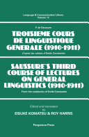 Saussure's Third Course of Lectures on General Linguistics (1910-1911) Pdf/ePub eBook