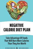 Negative Calorie Diet Plan