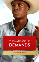 The Marriage He Demands  Mills   Boon Desire   Westmoreland Legacy  The Outlaws  Book 2  Book