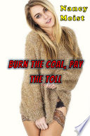 Burn the Coal  Pay the Toll