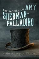 The Women of Amy Sherman Palladino