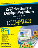 Adobe Creative Suite 4 Design Premium All In One For Dummies