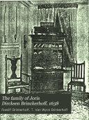 The Family of Joris Dircksen Brinckerhoff  1638