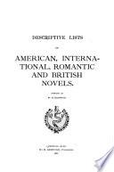 Descriptive Lists of American  International  Romantic and British Novels