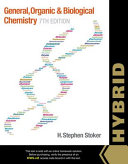 General  Organic  and Biological Chemistry  Hybrid  with OWLv2 Quick Prep for General Chemistry Printed Access Card