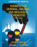 Elements Of General And Biological Chemistry Laboratory Manual